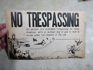 Vintage Cardboard No Trespassing/Hunting Sign Dog Gun Bow & Arrow Quail Pheasant