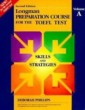 Longman Preparation Course for the Toefl Test: Skilled Book, Volume A-ExLibrary