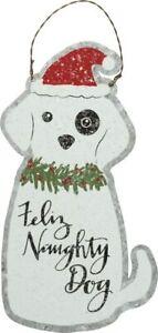 Feliz Naughty Dog Tin Hanging Ornament Primitives By Kathy ~ 8 Inch Christmas