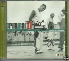 (767W) Criminal D+Gangue de Rua, O Conteudo do Sist- CD