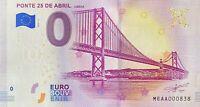 BILLET 0  EURO PONTE 25 DE ABRIL LISBOA PORTUGALE  2019  N° PALINDROME 838
