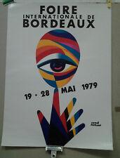AFFICHE ANCIENNE FOIRE INTERNATIONALE DE BORDEAUX 1979  HERVE MORVAN GIRONDE