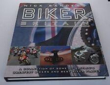 Nick Sanders: Biker Britain. SIGNED. Hardcover, 2006