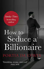 How to Seduce a Billionaire (Black Lace), Da Costa, Portia, Very Good Book