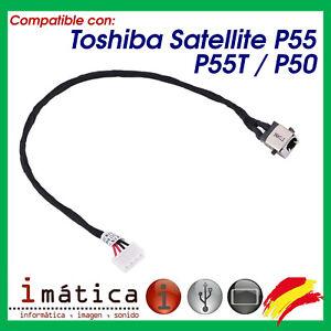 CONECTOR DE CORRIENTE PARA PORTATIL TOSHIBA SATELLITE P55 / P55T / P50 CARGA