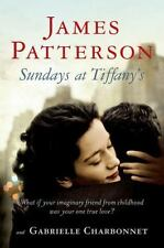 Sundays at Tiffany's by James Patterson and Gabrielle Charbonnet (2008, Hardcov…