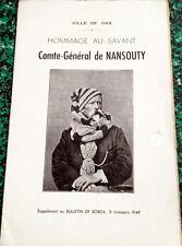 VILLE DE DAX - HOMMAGE AU SAVANT * COMTE-GENERAL de NANSOUTY *