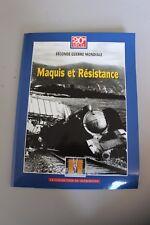Maquis et Résistance - Seconde Guerre Mondiale - Histoire grands conflits