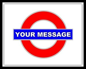 LONDON UNDERGROUND TUBE TRAIN RAILWAY STATION PERSONALISED METAL WALL DOOR SIGN.