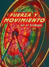 Fuerza y Movimiento En El Trabajo (Forces and Motion at Work) (Explore-ExLibrary