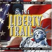 The Liberty Trail: American Classics CD *NEW*