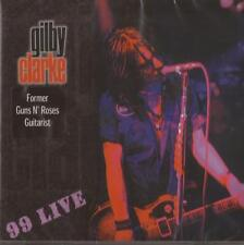 Gilby Clarke – 99 Live (CD) NEW/SEALED