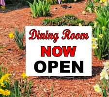 "Restaurant Dining Room Now Open - Yard Doorway Sign 18""x24"" double sided"