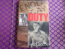 Duty: A Father, His Son, And The Man Who Won The War, Bob Greene - bio