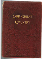 "1898 Indian Horrors~""OUR GREAT COUNTRY"" Henry Davenport Northrop Amer. VERY Rare"