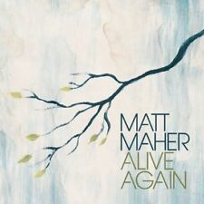 Matt Maher - Alive Again (CD 2009)