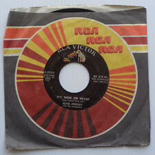 """ELVIS PRESLEY """" It's Now or Never / A Mess of Blues """" Vinyl  45 RPM RCA 47-7777"""