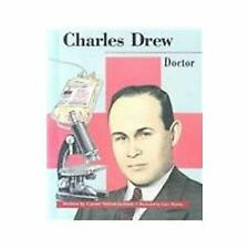 Charles Drew: Doctor (Beginning Biographies)