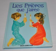 LES PRIERES QUE J'AIME French Christian Children BOOK 1982 Grahame Johnston