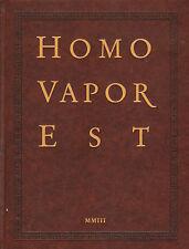 HOMO VAPOR EST - JOOST VAN DEN TOORN (2003)