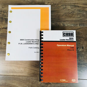 CASE 580K PHASE III 3 TRACTOR LOADER BACKHOE PARTS CATALOG OPERATORS MANUAL BOOK