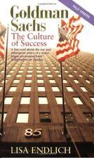 Goldman Sachs: The Culture of Success-Lisa Endlich