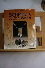 Sylvia Wicks - Schmuck Selbermachen - Materialien, Design, Anleitungen - 1996