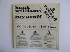 HANK WILLIAMS & ROY ACUFF~3-RECORD COLLECTORS SET~33 1/3 LP- PHONO RECORD ALBUME