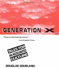 Generation X: Tales for an Accelerated Culture by Douglas Coupland