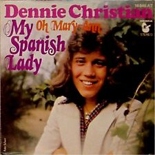 "DENNIE CHRISTIAN 'MY SPANISH LADY' GERMAN IMPORT PICTURE SLEEVE 7"" SINGLE"