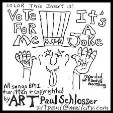 Art Paul Schlosser - Vote for Me/It's a Joke [New CD]