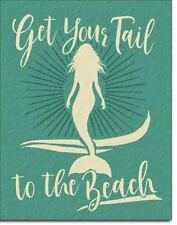 Get Your Tail To The Beach Tin Metal Sign 13 x 16in