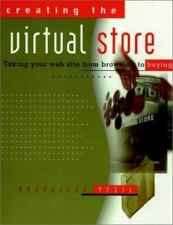 Creating the Virtual Store: Taking Your Web Site from Browsing to Buying Yesil,