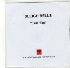 (CA675) Sleigh Bells, Tell 'Em - 2011 DJ CD
