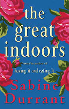 The Great Indoors, New, Durrant, Sabine Book
