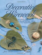 Decorative Wirework (Jewelry Crafts)
