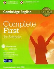 Cambridge COMPLETE FIRST FCE FOR SCHOOLS Workbook w Answers & CD 2015 Exam @NEW