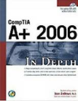 CompTIA A+ 2006 in Depth by Jean Andrews (Mixed media product, 2006)
