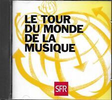 CD album: Compilation: Le Tour du Monde de la Musique. Sfr. Polygram. Y