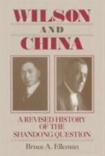 Wilson and China: A Revised History of the Shandong Question