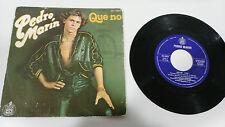 "PEDRO MARIN QUE NO 1979 HISPAVOX SINGLE 7"" VINILO SPANISH EDITION MEGA RARE"