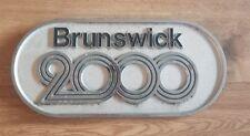 Brunswick 2000 Reklame Ballrücklauf Schild