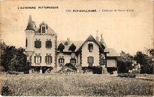 CPA   L'Auvergne Pittoresque - Puy-Guillaume - Cháteau de Saint-Alyre (220848)