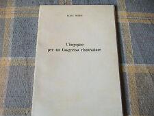 1969 ALDO MORO L'IMPEGNO PER UN CONGRESSO RINNOVATORE DUE DISCORSI BARI