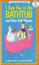 I Saw You In The Bathtub, And Other Folk Rhymes (Turtleback School & Library Bin