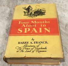 Four Months Afoot in Spain Harry A. Franck Vintage Espana Maps Photo