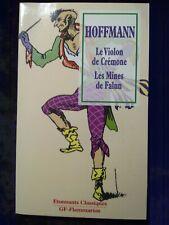 Hoffmann: Le violon de Crémone-Les mines de Falun/ GF-Flammarion, 1997