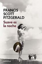 Suave Es la Noche Tender Is the Night by Scott Fitzgeraldfrancis (2016,...
