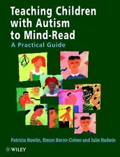 Teaching Children With Autism to Mind-Read : A Practical Guide for Teachers and