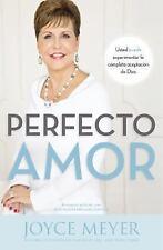 Perfecto amor: Usted puede experimentar la completa aceptación de Dios-ExLibrary